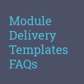 Module Delivery Template FAQs