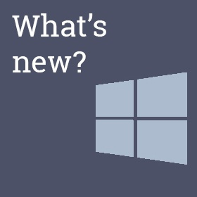 Whats new in Windows 10
