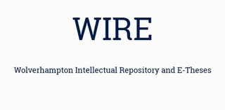 WIRE Wolverhampton Intellectual Repository and E-Theses